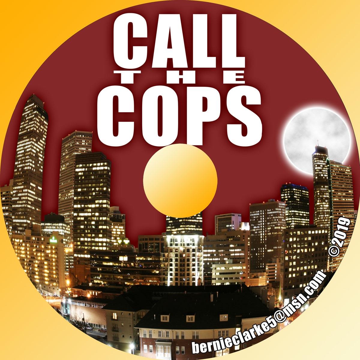 Call the Cops Disc