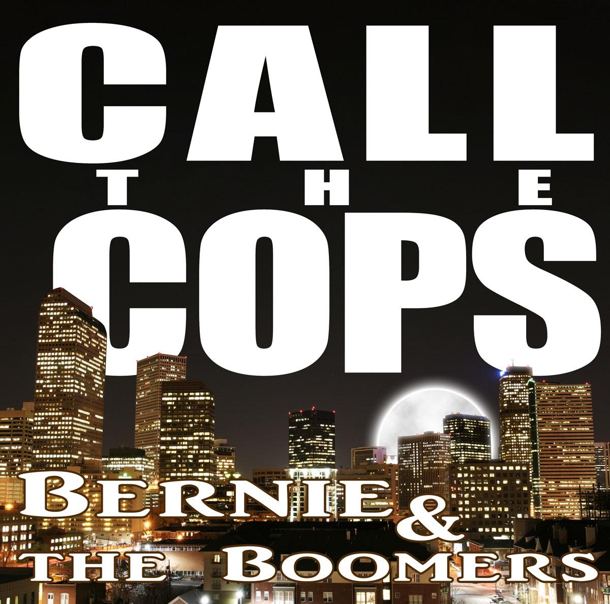 Bernie & The Boomers Call the Cops